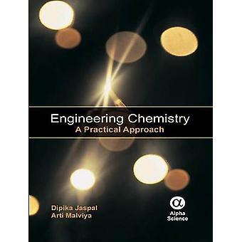 Engineering Chemistry - A Practical Book by Dipika Jaspal - Arti Malvi