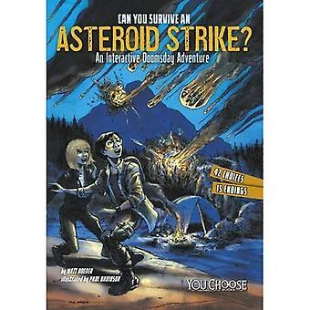 Kun je overleven een asteroïde Strike?: een interactieve Doomsday avontuur (u kiest: Doomsday)