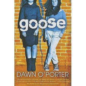 Goose by Dawn O'Porter - 9781419716454 Book