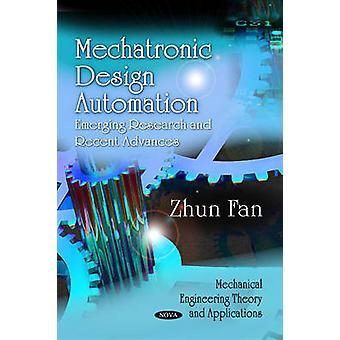 Mechatronic Design Automation - Emerging Research & Recent Advances by