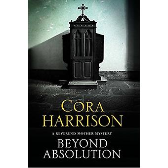 Beyond Absolution by Cora Harrison