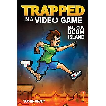 Trapped in a Video Game Book 4 by Dustin Brady