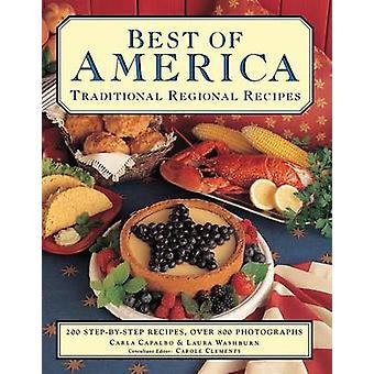 Best of America Traditionelle regionale Rezepte von Carla CapalboLaura Washburn
