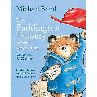 Paddington Treasury for the Very Young by Michael Bond