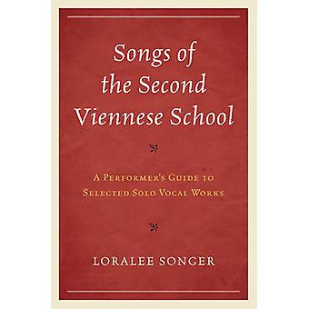 Songs of the Second Viennese School di Loralee Songer