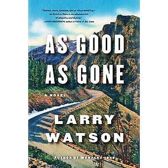 Yhtä hyvä kuin Mennyt Larry Watson