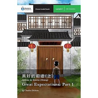 Great Expectations Part 1 Mandarin Companion Graded Readers Level 2 by Dickens & Charles