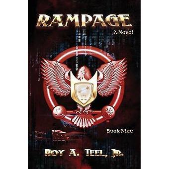 Rampage by Teel Jr & Roy A