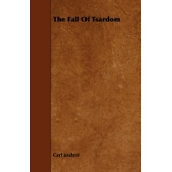 The Fall Of Tsardom by Joubret & Carl