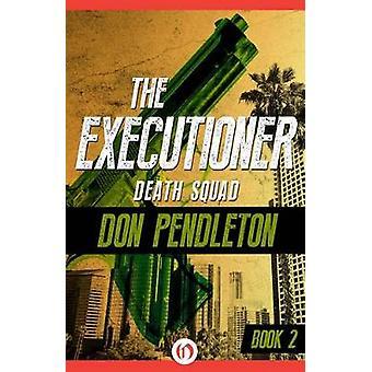 Death Squad by Pendleton & Don