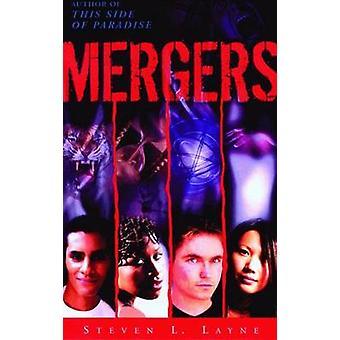 Mergers by Steven & Layne L