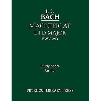 Magnificat in D major BWV 243 Study score by Bach & Johann Sebastian