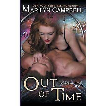 Out of Time Lovers in Time Series Book 1 by Campbell & Marilyn