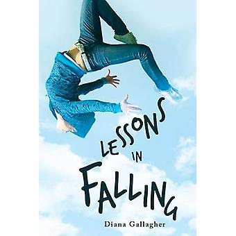 Lessons in Falling by Gallagher & Diana