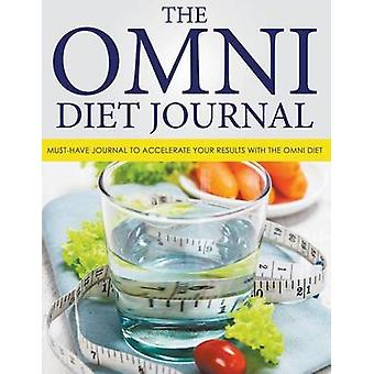 The Omni Diet Journal MustHave Journal to Accelerate Your Results with The Omni Diet by Blake & Dale