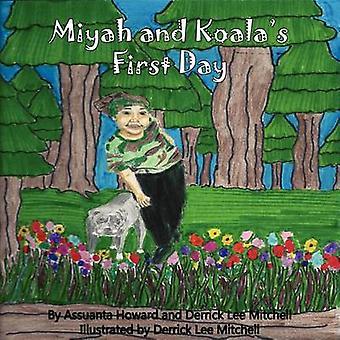 Miyah and Koalas First Day by Howard & Assuanta