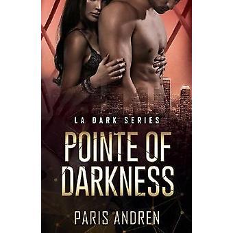 Pointe Of Darkness by Andren & Paris