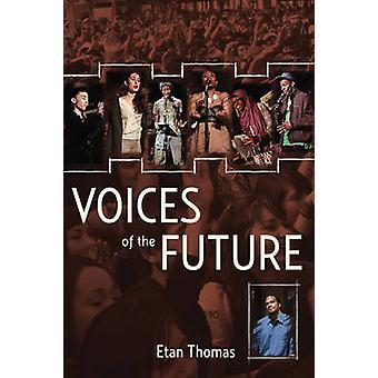 Voices of the Future by Etan Thomas - 9781608462711 Book