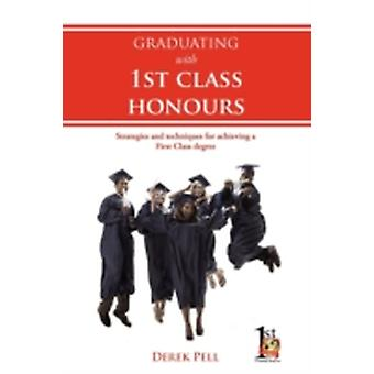 Graduating with 1st Class Honours by Pell & Derek