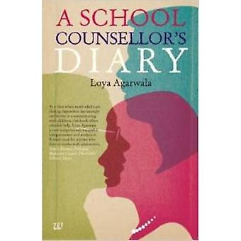 A School Counsellors Diary by Agarwala & Loya
