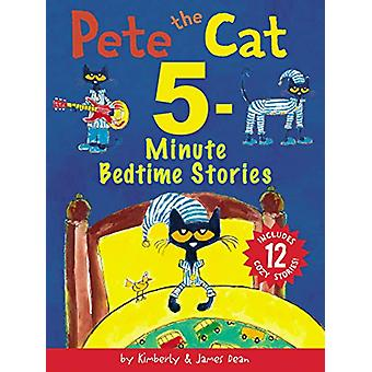 Pete the Cat - 5-Minute Bedtime Stories - Includes 12 Cozy Stories! by