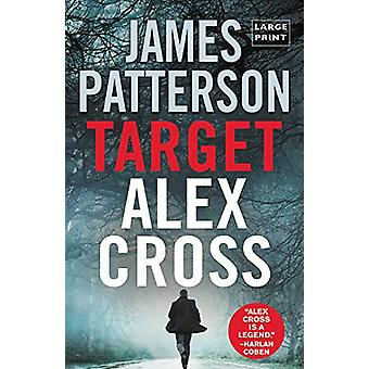 Target - Alex Cross (Large Type / Large Print) by James Patterson - 97