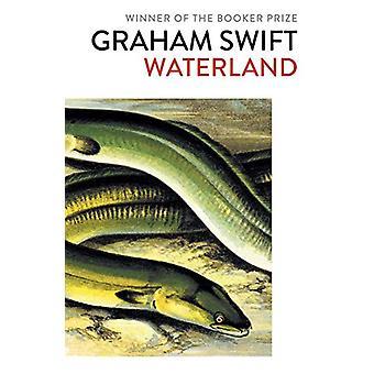 Waterland by Graham Swift - 9781471187322 Book