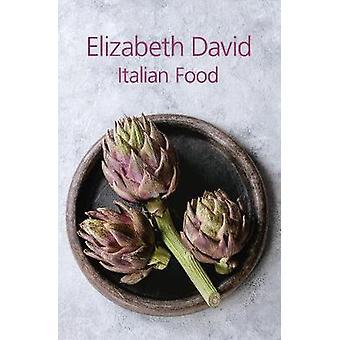 Italian Food by Elizabeth David - 9781911621294 Book