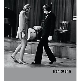 Iren Stehli by Iren Stehli - 9788072152841 Book