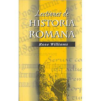 Lectiones De Historia Romana - A Roman History for Early Latin Study b