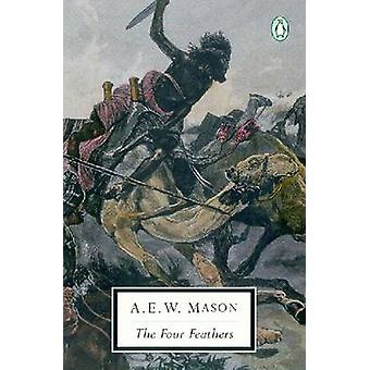 The Four Feathers by A.E.W. Mason - A.E.W. Mason - 9780142180013 Book