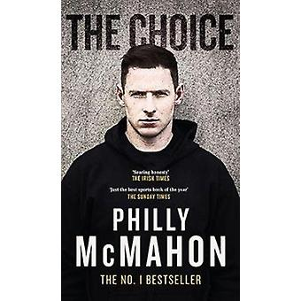 Choice by Phillip McMahon