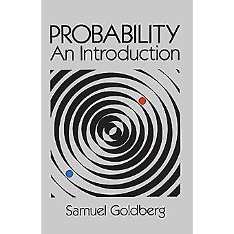 Probability - An Introduction by Samuel Goldberg - 9780486652528 Book