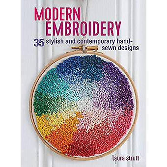 Modern Embroidery - 35 Stylish and Contemporary Hand-Sewn Designs by L