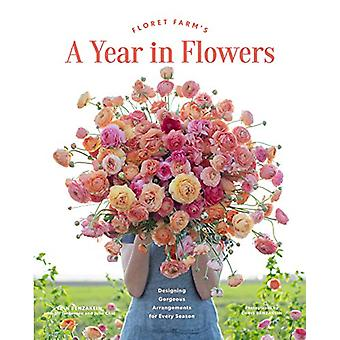 Floret Farm's A Year in Flowers by Erin Benzakein - 9781452172897 Book