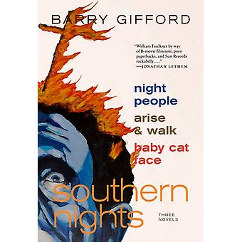 Southern Nights  Night People Arise and Walk Baby Cat Face by Barry Gifford