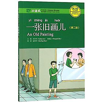 An Old Painting - Level 2 - 500 Word Level by Liu Yuehua - 97873012985