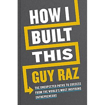 How I Built This by Raz & Guy