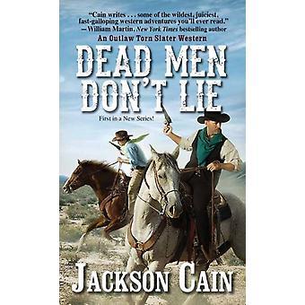 Dead Men Dont Lie by Jackson Cain