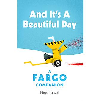 And its a Beautiful Day by Nige Tassell