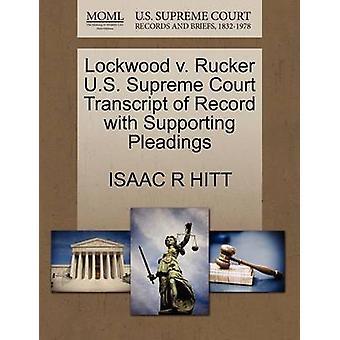 Lockwood V. Rucker U.S. Supreme Court Transcript of Record with Suppo
