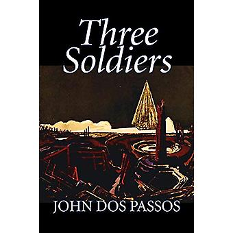 Three Soldiers by John Dos Passos - 9781598187144 Book