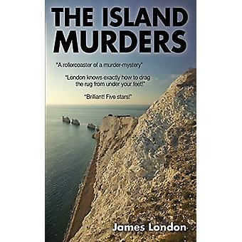 The Island Murders by James London - 9781785388361 Book