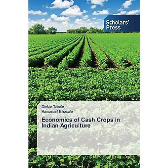 Economics of Cash Crops in Indian Agriculture by Takale Dinkar - 9783