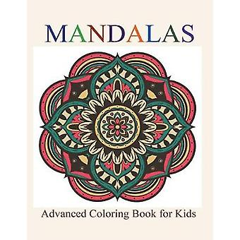 Mandalas - Advanced Coloring Book for Kids by Creative Kids - 97816818