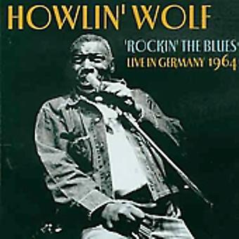 Howlin' Wolf - Rockin' the Blues Live in Germany [CD] USA import