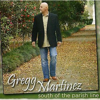 Gregg Martinez - südlich der Pfarrei Linie [CD] USA import