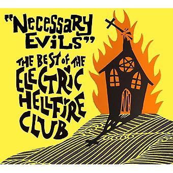 Elektriska Hellfire Club - nödvändigt ont - bäst med [CD] USA import