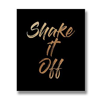 Hill Interiors `Shake It Off` Gold Foil Plaque