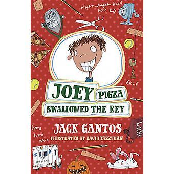 Joey Pigza svalde nyckeln av Jack Gantos - David Tazzyman - 978044